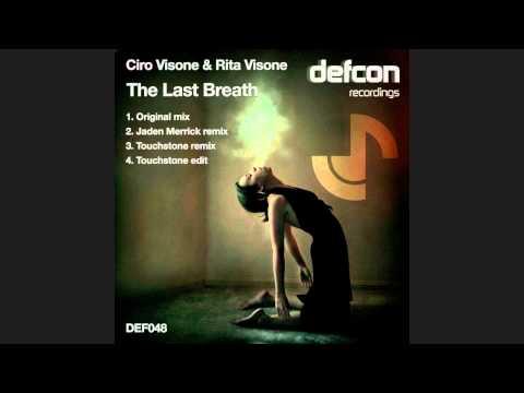 Ciro Visone & Rita Visone - The Last Breath (Original Mix) [DEF048]