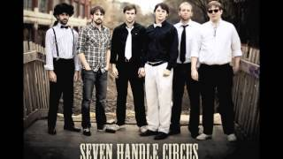 Seven Handle Circus - Walking Through the Wilderness