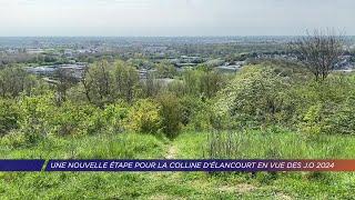 Yvelines | Une nouvelle étape pour la colline d'Elancourt en vue des JO 2024
