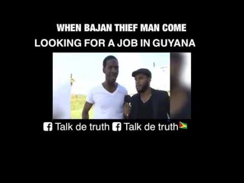 Bajan thief man come guyana for a job