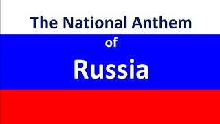 Download The National Anthem of Russia with lyrics MP3 song and Music Video