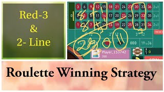 RED-3 & 2- Line Bets ROULETTE Strategy to Win