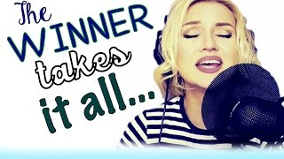 The Winner Takes It All by ABBA (Alyona cover)