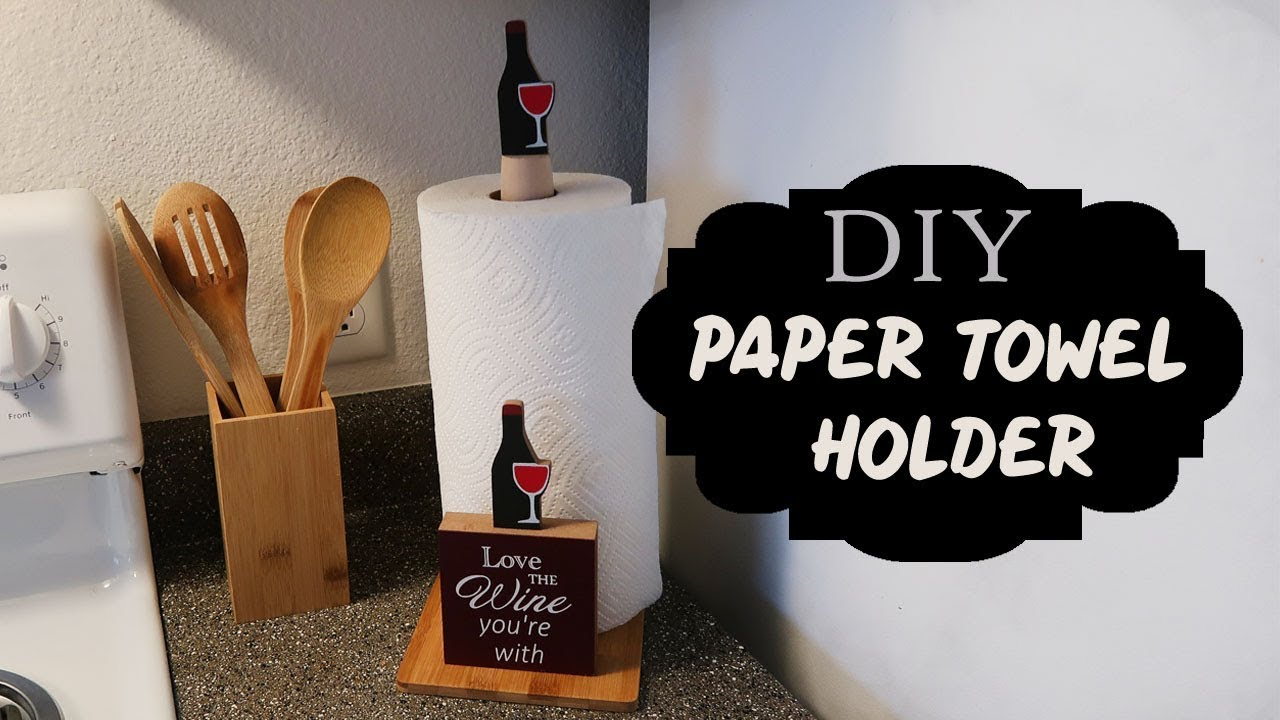 Dollar Tree Diy Kitchen Paper Towel Holder Youtube
