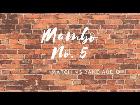 Mambo No. 5 - Marching Band Audio