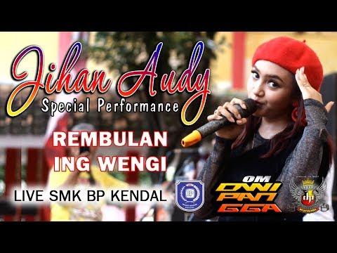 REMBULAN ING WENGI Voc Jihan Audy Om Dwipangga Live In Anniversary Ke 23th SMK Bhakti Persada Ke