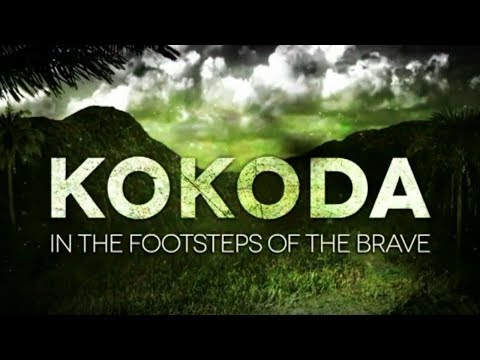 Kokoda In the Footsteps of the Brave