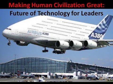 Making Human Civilization Great