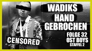 WADIKS HAND GEBROCHEN | 32. FOLGE | STAFFEL 2 | OST BOYS