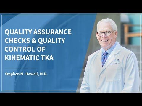 Quality Assurance Checks & Quality Control of Kinematic TKA