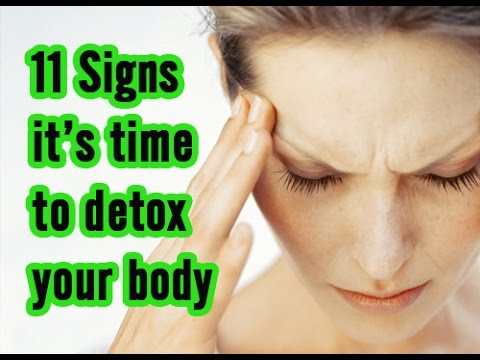 11 Signs It's Time to Clean Up the Toxins in Your Body