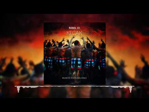 Rebel ID - Kecak (Balinese Gamelan Dubstep)