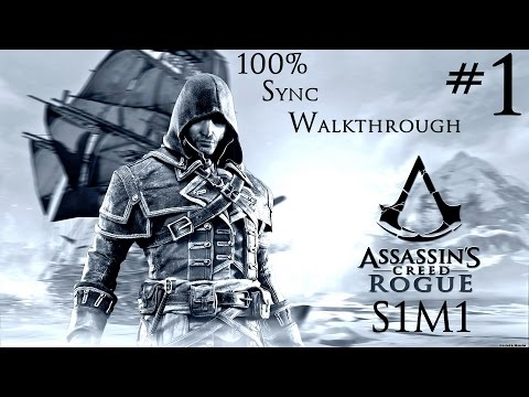 Assassin's Creed Rogue - 100% Sync Walkthrough - Part 1 - Sequence 1 Memory 1