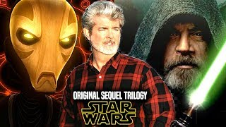 Star Wars! Original Sequel Trilogy By George Lucas! Explained & Revealed (Star Wars News)