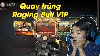 Quay QCMM VIP Trúng Raging Bull VIP Và Cái Kết - Rùa Ngáo