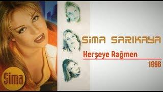 Sima Sarıkaya – Herşeye Rağmen (Full Albüm)