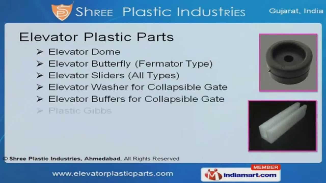 Elevator Plastic Parts by Shree Plastic Industries, Ahmedabad
