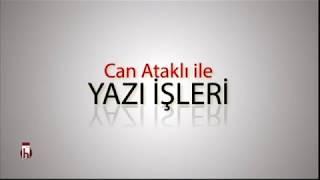 Marmara'daki deprem gerçeği - 23.01.2018 Can Ataklı ile Yazı İşleri 2. Bölüm