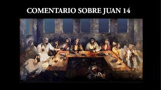 Comentario a Juan 14 - Jesús es el Padre y el Espíritu Santo