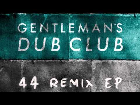 02 Gentleman's Dub Club - Forward (Dubkasm Remix) [Ranking Records]