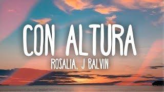 Rosala J Balvin Con Altura Letra.mp3