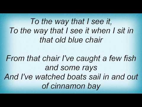 Kenny Chesney - Old Blue Chair Lyrics