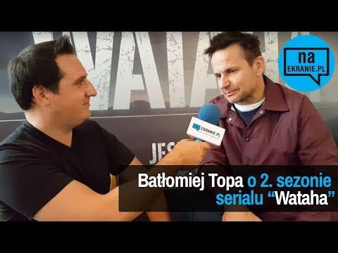 Bartłomiej Topa opowiada o 2. sezonie serialu Wataha