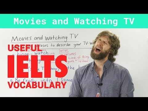 IELTS Speaking Vocabulary - Talking about Movies and TV shows