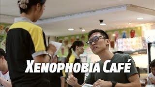 Singapore Xenophobia Cafe