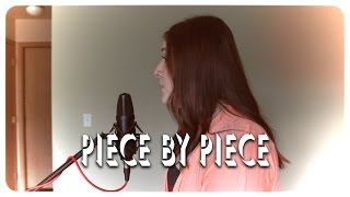Piece by Piece (Cover) Kelly Clarkson - Kalia King - Kyle Olthoff