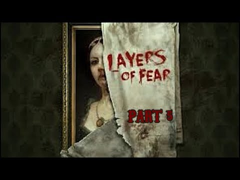 Let's Play Layers of Fear Gameplay Walkthrough Part 5 (XBOX ONE)