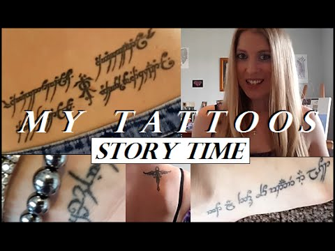 My (mostly) Elvish Tattoos and meanings | Story Time