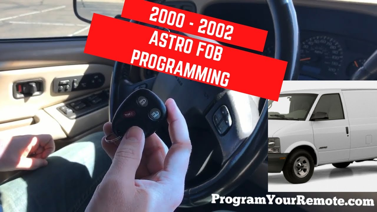 How To Program A Chevrolet Astro Remote Key Fob 2000 2002 Youtube