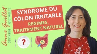 Syndrome du côlon irritable, syndrome de l'intestin irritable : régimes, traitement naturel