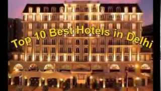 Top 10 Best Five Star Hotels in Delhi