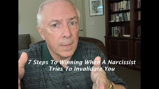 7 Steps To Winning The Narcissist's Invalidation Game