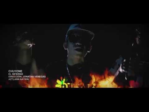 Chu1One - El Infierno | Video Oficial | HD