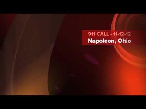911 Call - Napoleon, Ohio