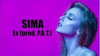 SIMA - Ex (prod. P.A.T.)  LYRICS VIDEO 