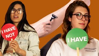 Women Play Never Have I Ever: Body Hair Edition