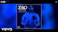 Z-Ro - Solid (Audio)