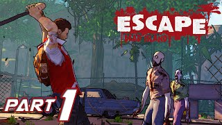Escape Dead Island Walkthrough Gameplay Part 1: Is It Good? Do We Go On? (PC)