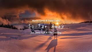 Martin Garrix & David Guetta | So Far Away Ringtone | feat. Jamie Scott & Ellie Goulding