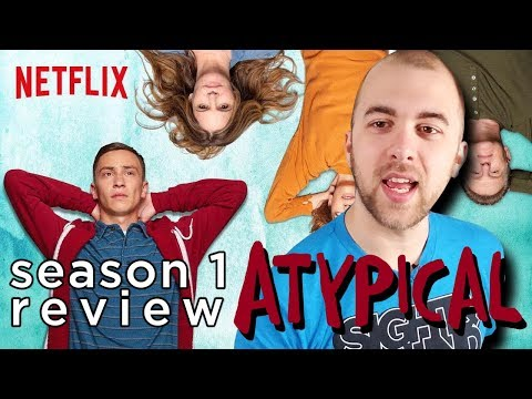 Atypical Season 1 REVIEW