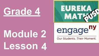 EngageNY Grade 4 Module 2 Lesson 4