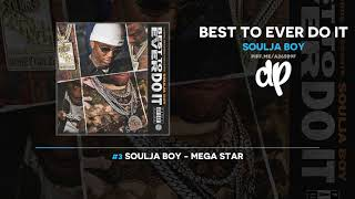 Soulja Boy - Best To Ever Do It (FULL MIXTAPE)