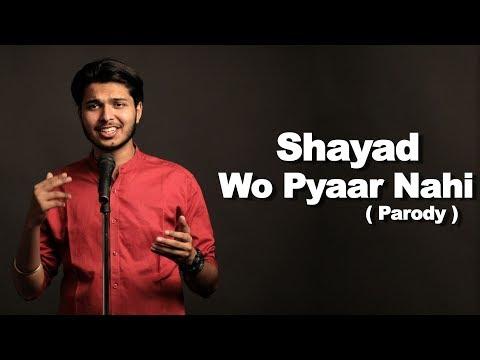 Shayad Wo Pyaar Nahi | Poetry | Parody |  Sadak Chhap