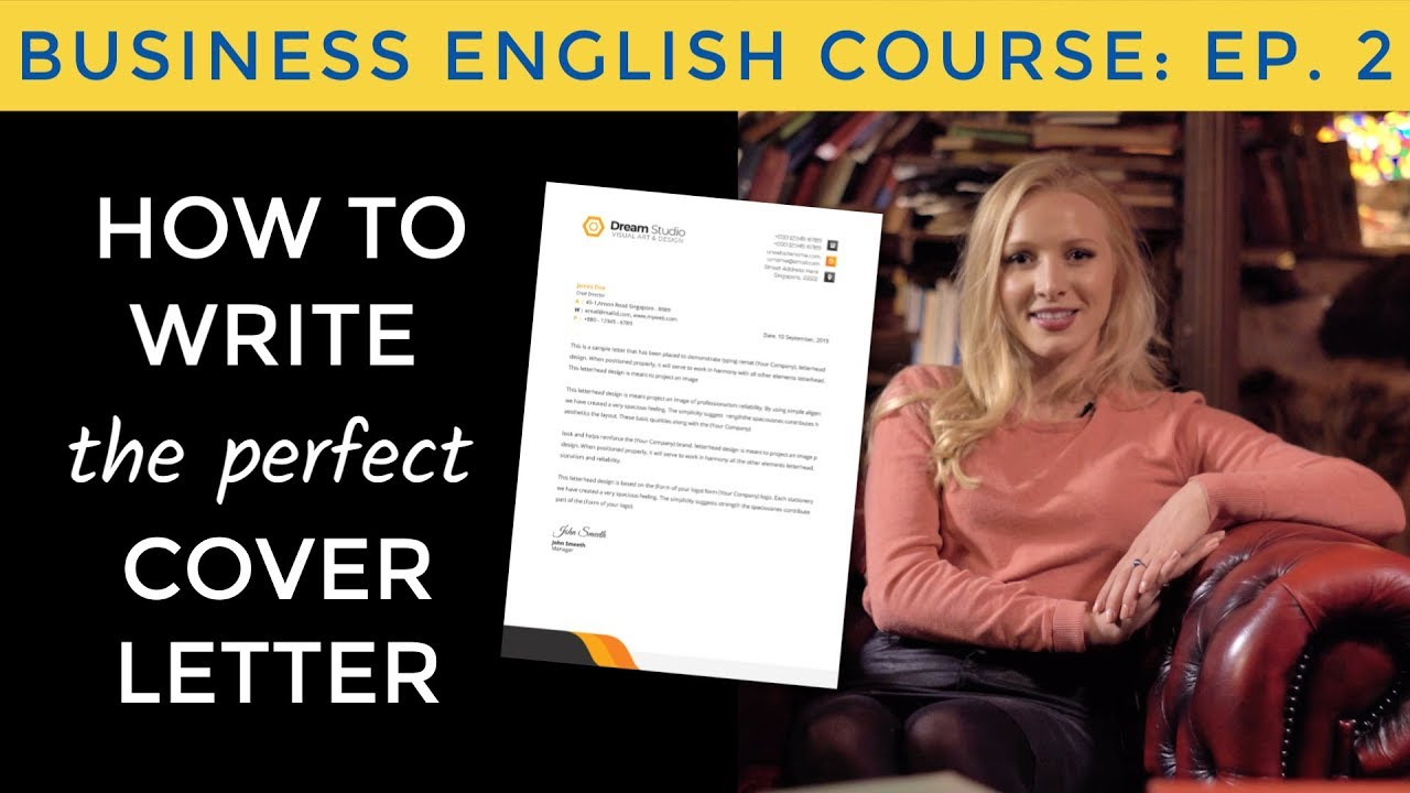 How to write a perfect cover letter in English | Business English Course Lesson 2