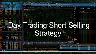 A Step By Step Day Trading Guide To Short Selling   ( Ameritrade, Thinkorswim )