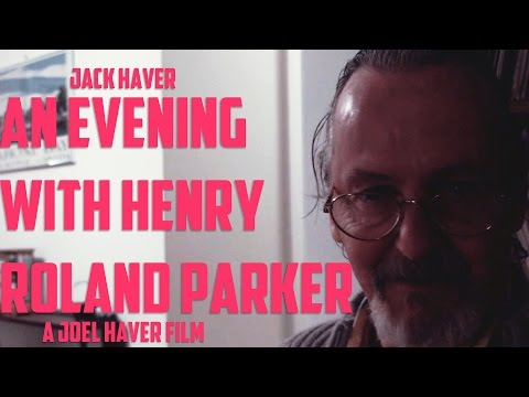 An Evening With Henry Roland Parker